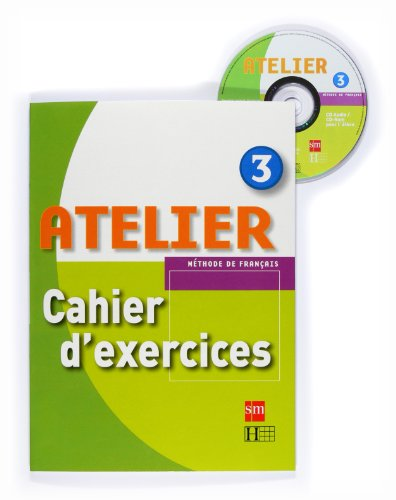 9788467529302: Atelier. 3 ESO. Cahier d'exercices + CD-ROM