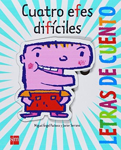 9788467529395: Cuatro efes difíciles (Letras de cuento)