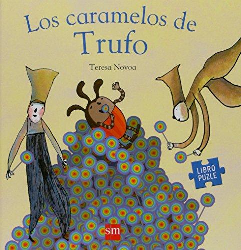 9788467529487: Los caramelos de Trufo (Libro-puzzle)