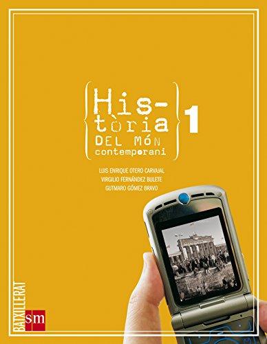 9788467529548: Història del món contemporani. 1 Batxillerat - 9788467529548