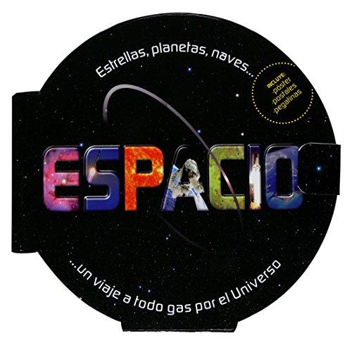 9788467529623: Espacio: Estrellas, planetas, naves... Un viaje a todo gas por el universo