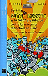 9788467529777: Sito Kesito Y Los Unicornios De Uranio De Urano (Spanish Edition)