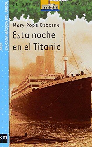 9788467529821: Esta noche en el Titanic (Barco de Vapor Azul)
