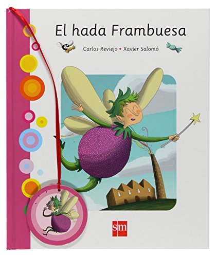 9788467529838: El hada Frambuesa/ The Raspberry Fairy (Spanish Edition)