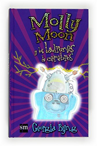 9788467530742: Molly Moon y los ladrones de cerebros