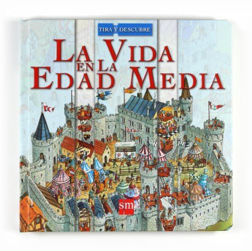 9788467531022: La vida en la Edad Media/ Life in the Middle Ages (Spanish Edition)