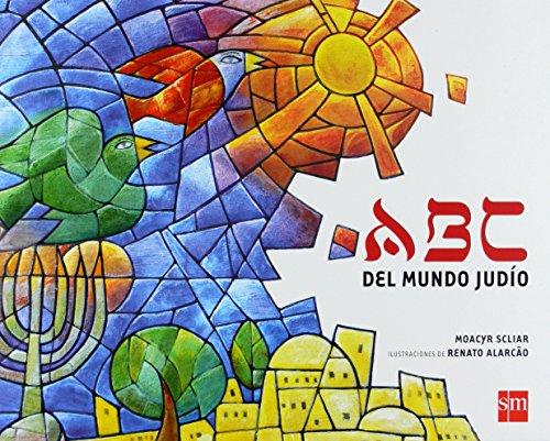 La Rosa De Los Vientos: ABC Del Mundo Judio (Spanish Edition): Moacyr Scliar Renato Alarcao