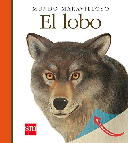 MUNDO MARAVILLOSO El lobo