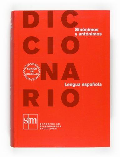 9788467531633: Diccionario Sinónimos y Antónimos (Spanish Edition)