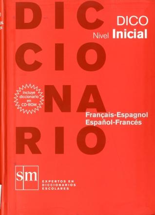 9788467531664: Diccionario Dico: Nivel Inicial. Français - Espagnol / Español - Francés - 9788467531664