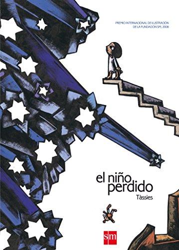 El nino perdido/ The Lost Boy (Spanish: Tassies, Josep Antoni
