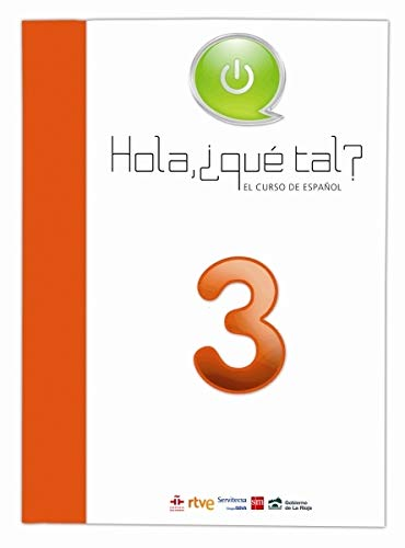 9788467532104: Hola, ¿Qué tal? El curso de español 3. Módulo 3 [Francés]
