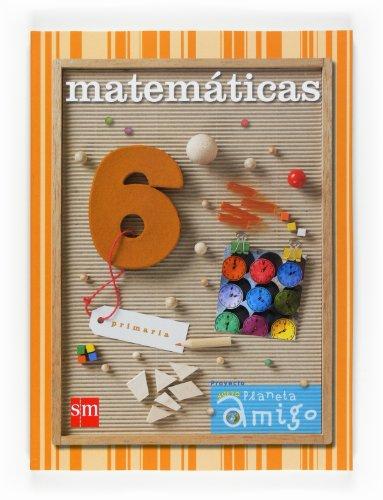Matemáticas 6º Primaria Proyecto Nuevo Planeta Amigo