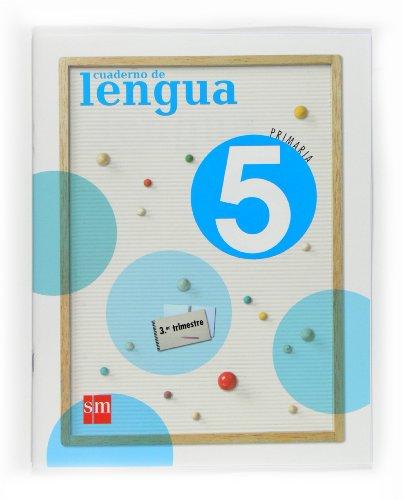 9788467533606: Cuaderno de Lengua. 5 Primaria, 3 Trimestre