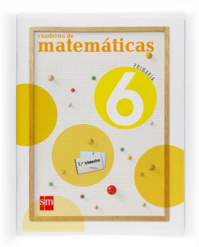 9788467533729: Cuaderno de Matemáticas. 6 Primaria, 1 Trimestre