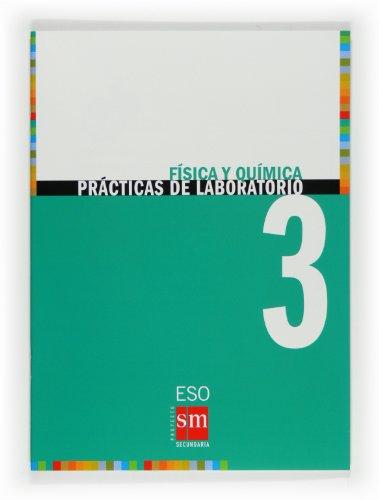 9788467534108: Física y química. 3 ESO. Prácticas de laboratorio - 9788467534108