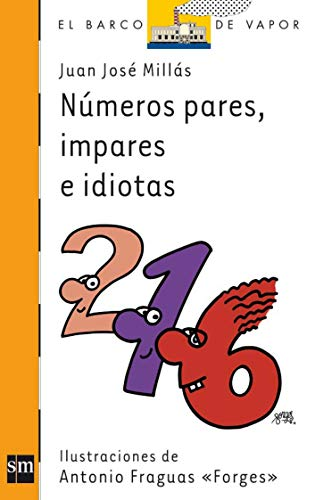 9788467534382: Números pares, impares e idiotas (Barco de Vapor Naranja)