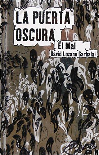 9788467534986: El mal / The Evil (La Puerta Oscura / the Dark Door) (Spanish Edition)