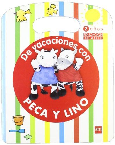 9788467535044: De vacaciones con Peca y Lino. 2 años