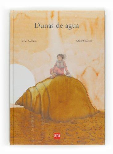 9788467535181: Dunas de agua/ Dunes of Water (Spanish Edition)