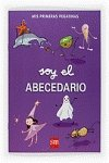 9788467535204: Soy el abecedario / I'm the Alphabet (Mis Primeras Pegatinas / My First Stickers) (Spanish Edition)