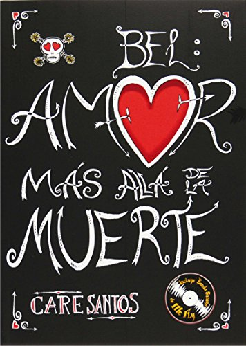 9788467535235: Bel: Amor mas alla de la muerte / Love Beyond Death (Spanish Edition)