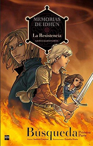 9788467535259: Memorias de Idhun 1 La resistencia / Memoirs of Idhun 1 A Resistance: Busqueda / Search (Memorias De Idhun / Memoirs of Idhun) (Spanish Edition)