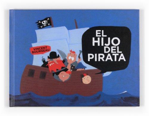 9788467535341: El hijo del pirata (Albumes ilustrados)