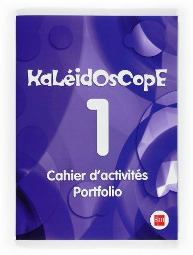 9788467535525: Kaleidoscope 1. Cahier d activités. Portfolio - 9788467535525