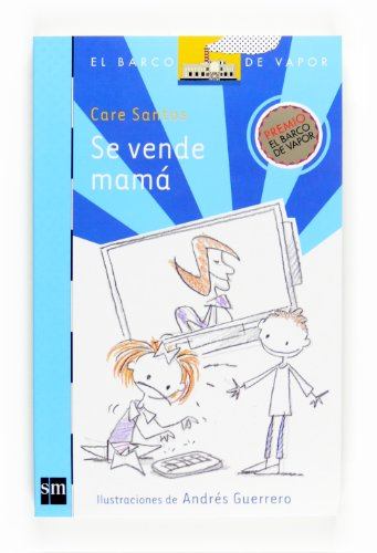 9788467535716: Se vende mama (El Barco De Vapor: Serie Azul / the Steamboat: Blue Series) (Spanish Edition)