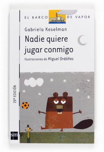 Nadie quiere jugar conmigo (Spanish Edition): Gabriela Keselman