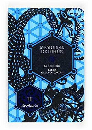 9788467535945: Memorias de Idhun.: La resistencia II/Revelacion: 2 (Memorias De Idhun / Memoirs of Idhun)