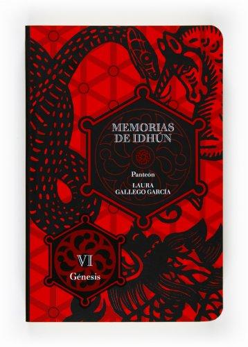 9788467535983: Memorias de Idhun.: Panteon VI/Genesis: 6 (Memorias de Idhun / Memoirs of Idhun)