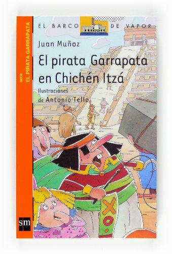 9788467536447: El Pirata Garrapata En Chichen Itza (Spanish Edition)