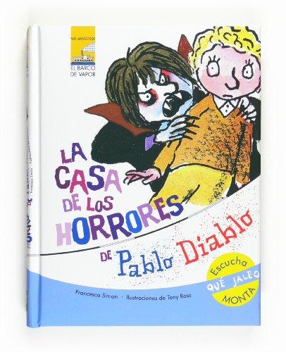 9788467536461: La casa de los horrores de Pablo Diablo (Mis amigos)