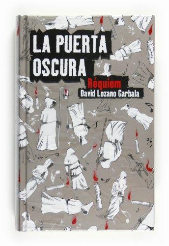 Requiem (La puerta oscura / Dark Door) (Spanish Edition): David Lozano Garbala