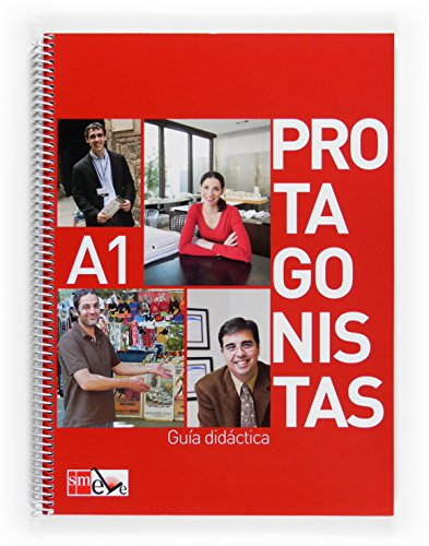 9788467536652: Protagonistas: Guia Didactica A1 (Spanish Edition)