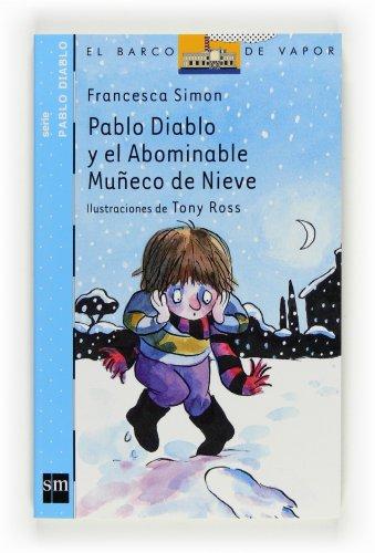 9788467536713: Pablo Diablo y el abominable muñeco de nieve