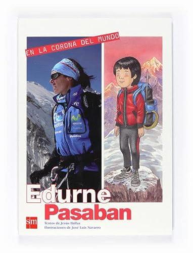9788467537055: En la corona del mundo: Edurne Pasabán [Montañismo] (Los valores del deporte)