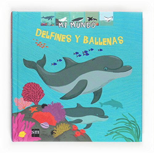 9788467537994: Delfines y ballenas (Mi mundo)
