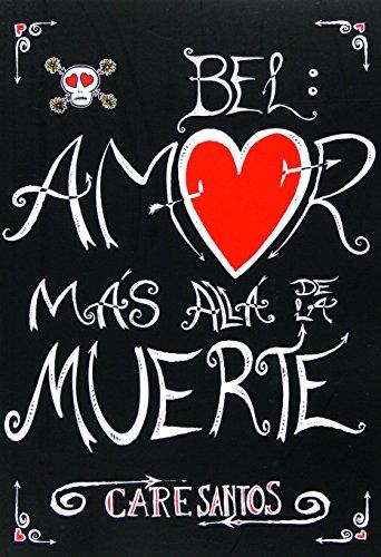 9788467538229: Bel: Amor más allá de la muerte / Love Beyond Death (Spanish Edition)
