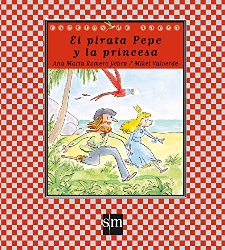 9788467539233: El pirata Pepe y la princesa / The Pirate Pepe and the Princess
