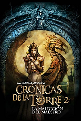 9788467539684: 2: La maldicion del maestro / The Master's Curse (Crónicas de la torre / Chronicles of the Tower) (Spanish Edition)