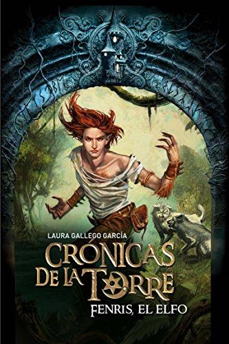 9788467539707: Crónicas de la Torre IV. Fenris, el elfo