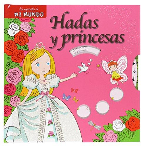 9788467539776: Hadas y princesas (Mi mundo)