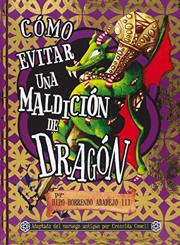9788467540253: Como evitar una maldicion de dragon (Spanish Edition)