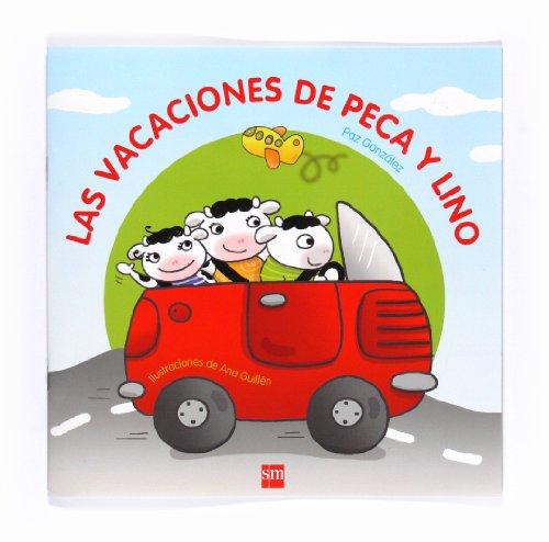9788467540987: Las vacaciones de Peca y Lino