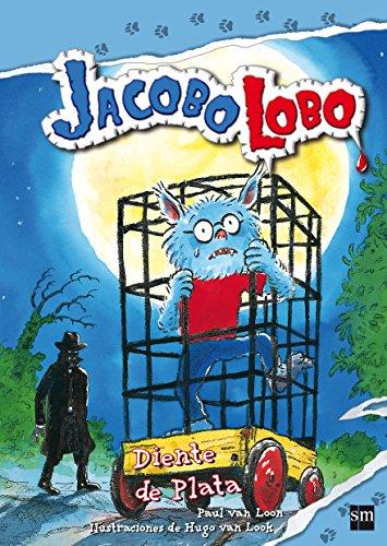 9788467541120: Diente de Plata (JACOBO LOBO 3)