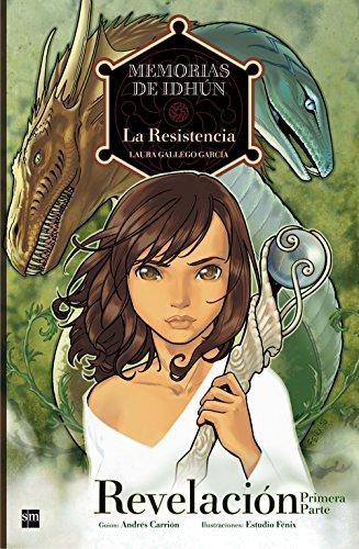 9788467541168: Memorias de Idhun 1 La Resistencia / Memoirs of Idhun 1 The Resistance: Revelacion / Revelation (Memorias De Idhun / Memoirs of Idhun) (Spanish Edition)