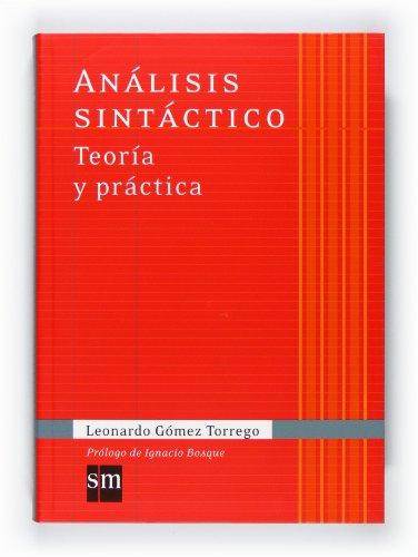 9788467541342: Análisis sintáctico. Teoría y práctica (Español Actual) - 9788467541342
